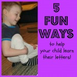 5 Hands-On Ways to Help Your Child Learn their Alphabet Letters!
