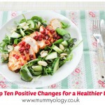 Top Ten Positive Changes for a Healthier Life